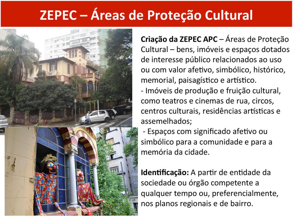ZEPEC – Áreas de Proteção Cultur...