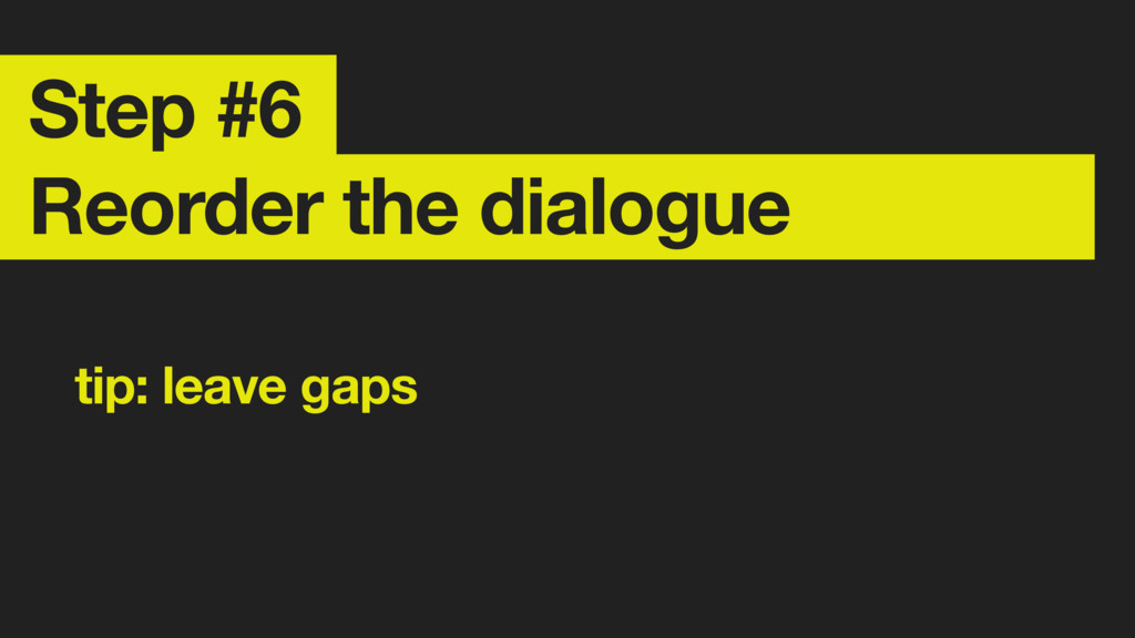 Step #6