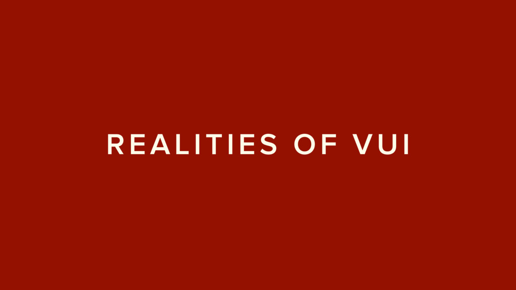 REALITIES OF VUI