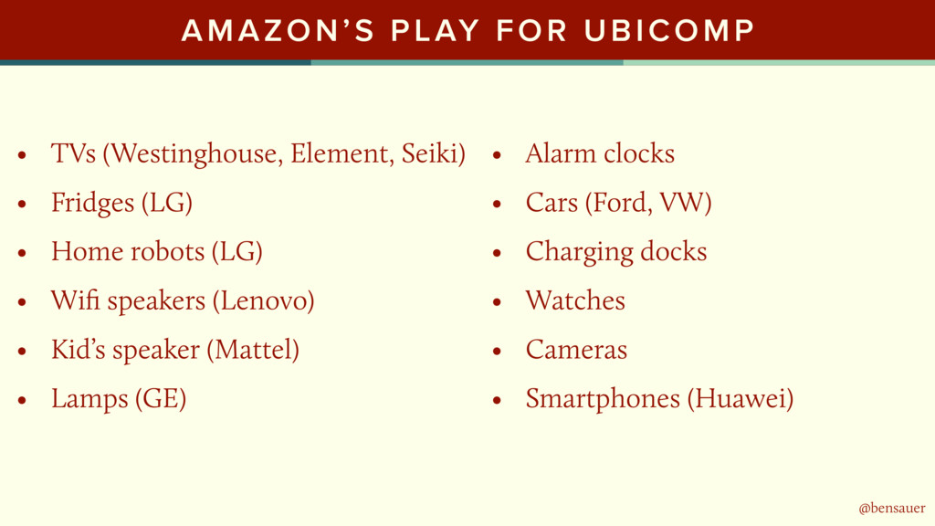 @bensauer AMAZON'S PLAY FOR UBICOMP • TVs (West...