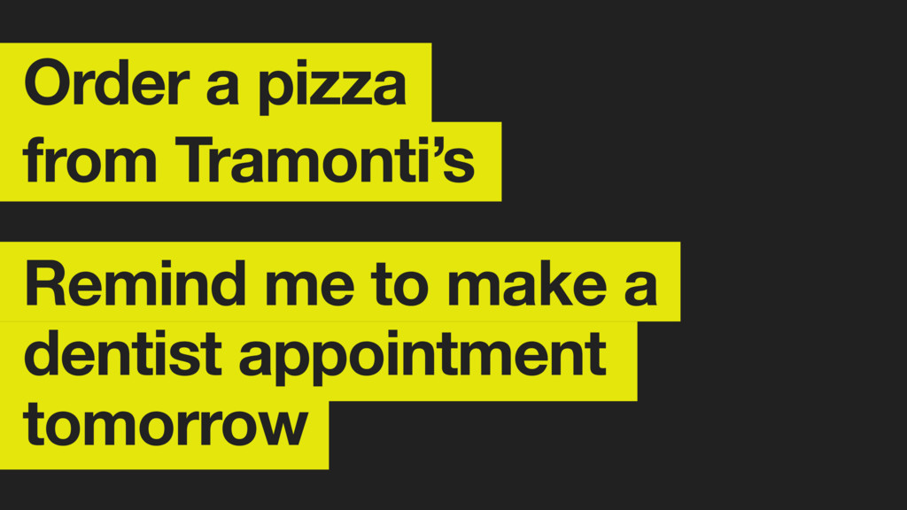 Order a pizza from Tramonti's Remind me to make...