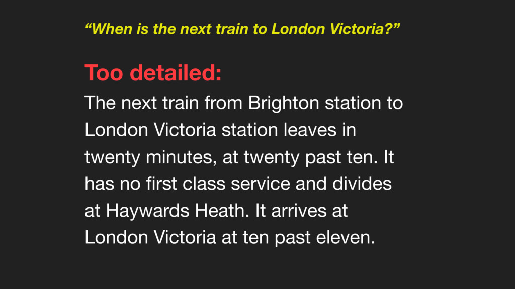 """When is the next train to London Victoria?"" To..."