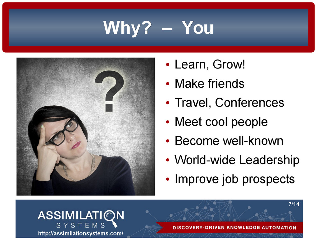 http://assimilationsystems.com/ 7/14 Why? Why? ...