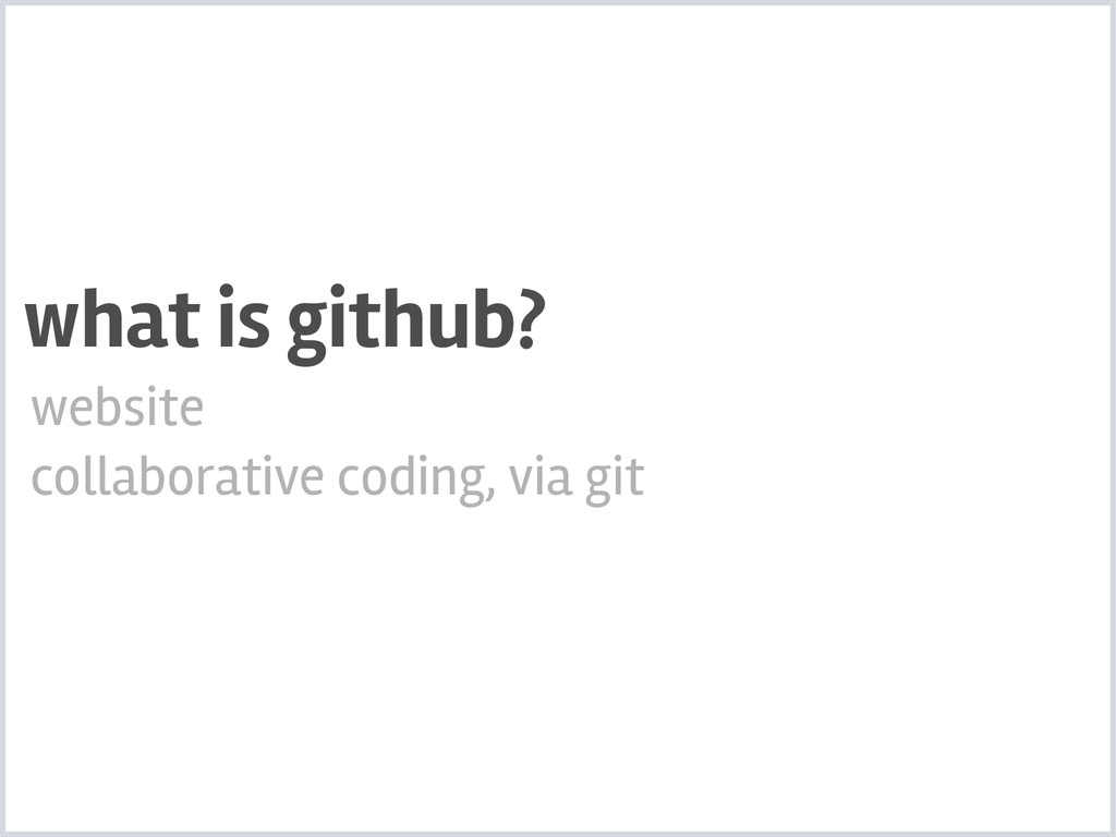 website collaborative coding, via git what is g...