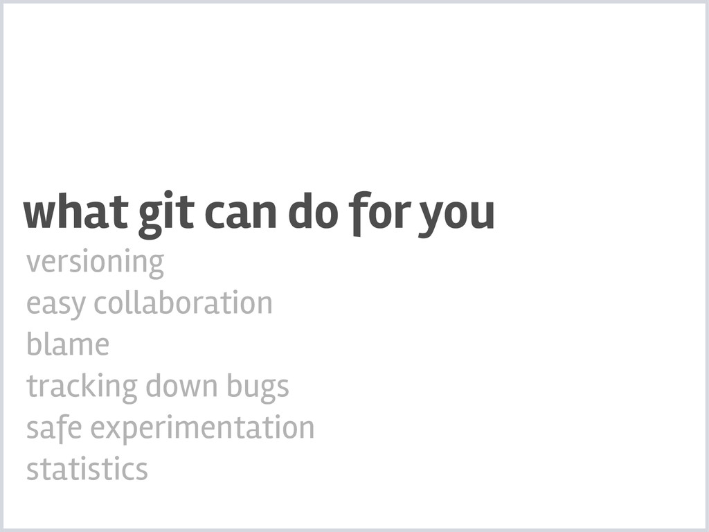 what git can do for you versioning easy collabo...