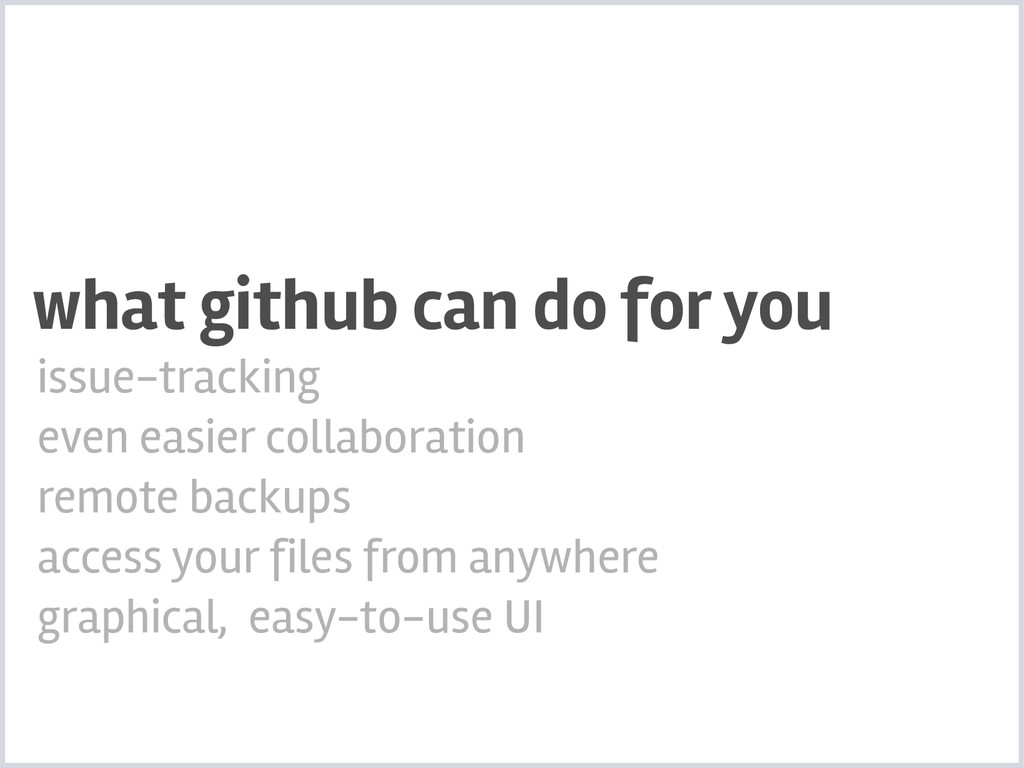 what github can do for you issue-tracking even ...