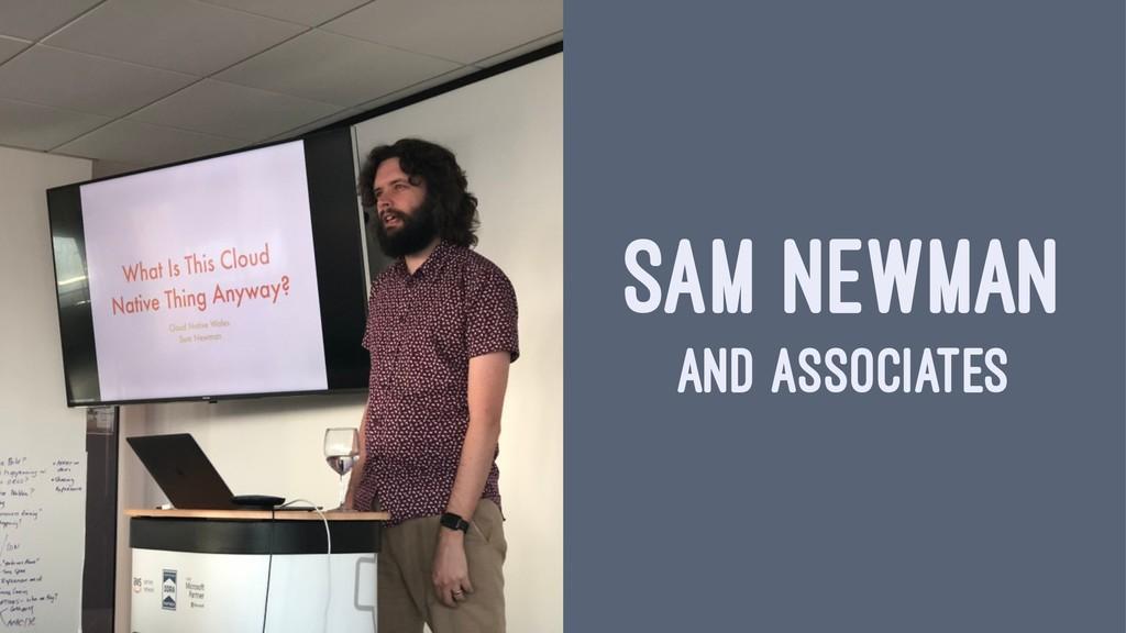 SAM NEWMAN AND ASSOCIATES