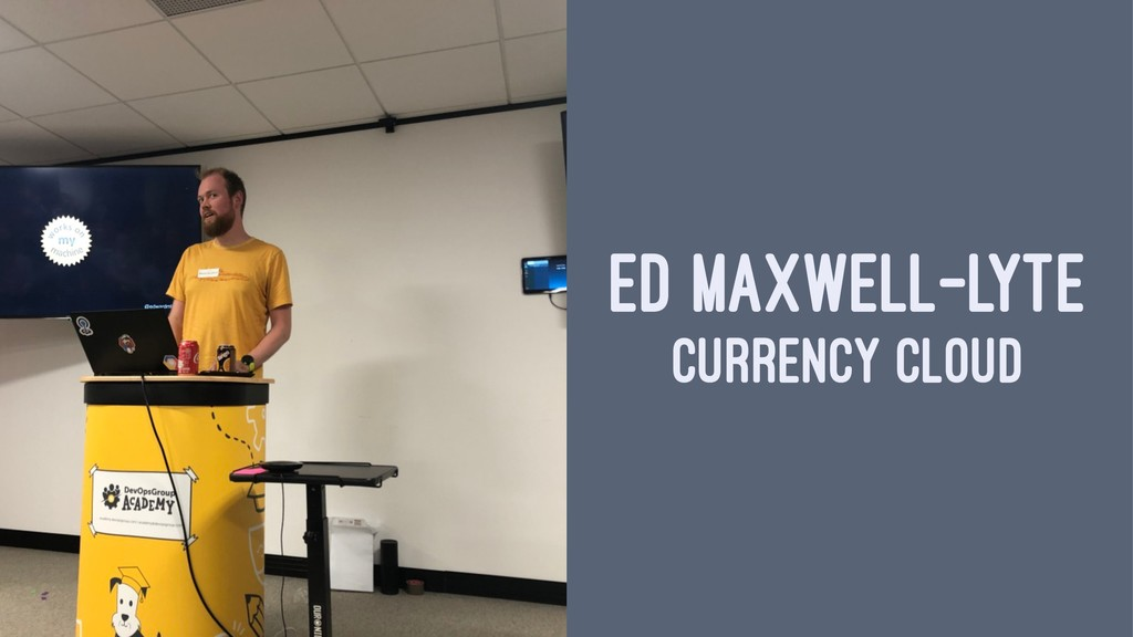 ED MAXWELL-LYTE CURRENCY CLOUD