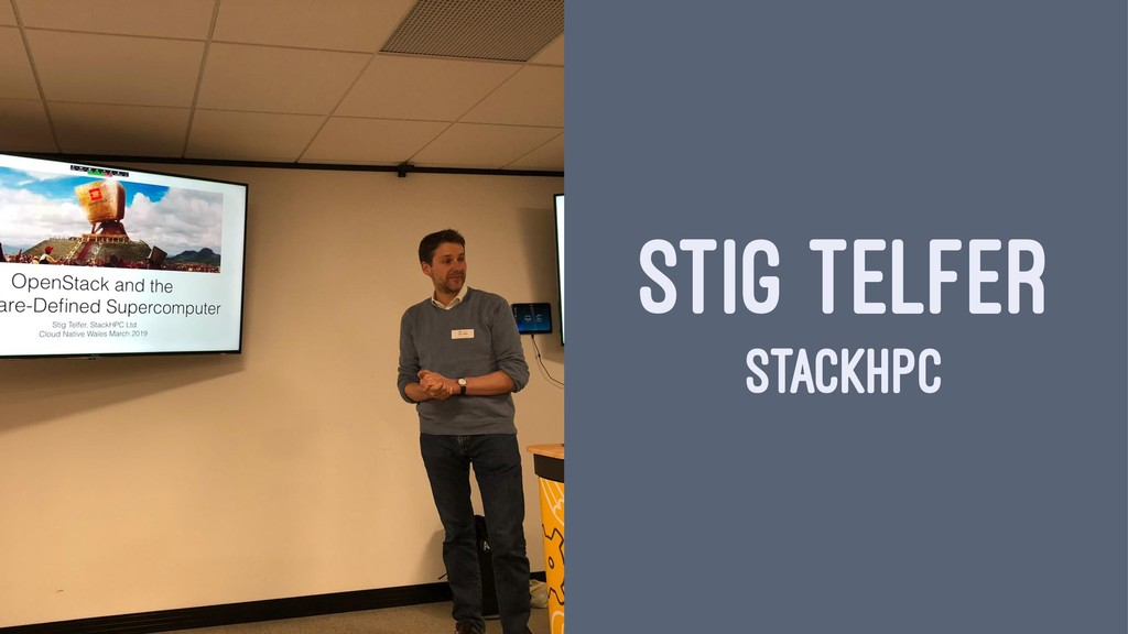 STIG TELFER STACKHPC