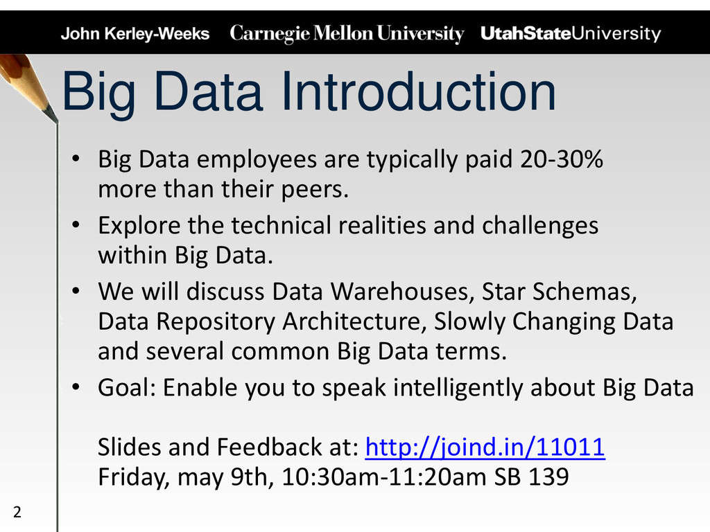 Big Data Introduction • Big Data employees are ...