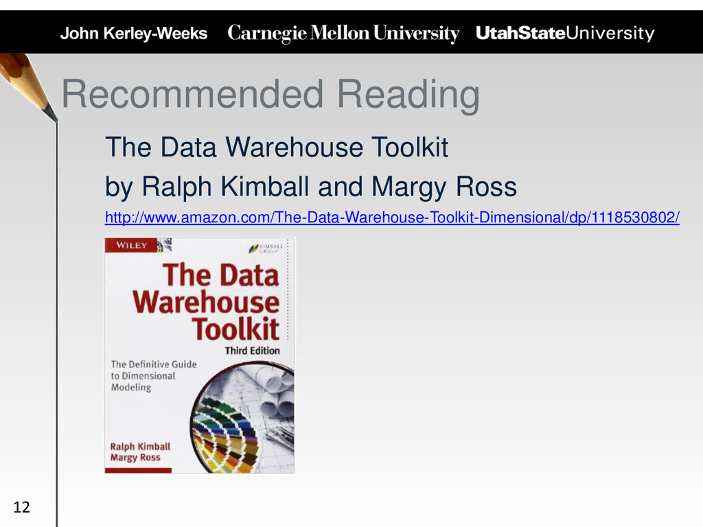 Recommended Reading The Data Warehouse Toolkit ...