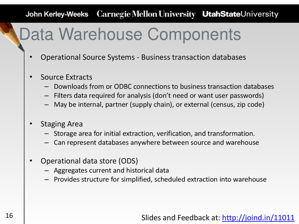 Data Warehouse Components • Operational Source ...