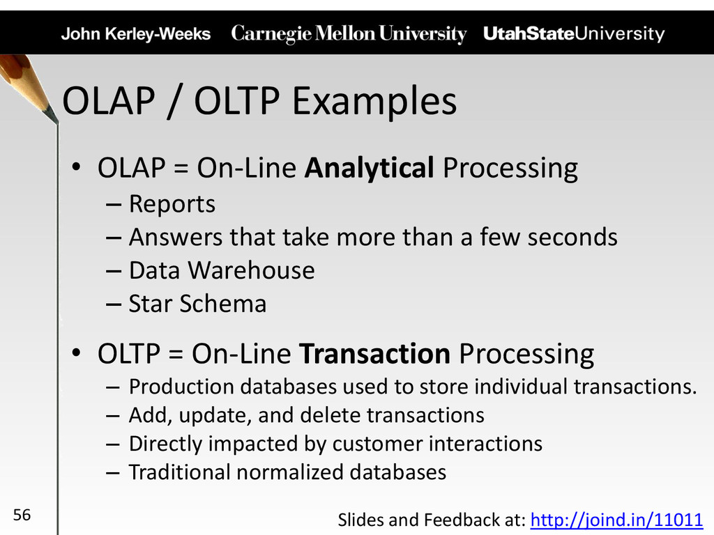 OLAP / OLTP Examples • OLAP = On-Line Analytica...