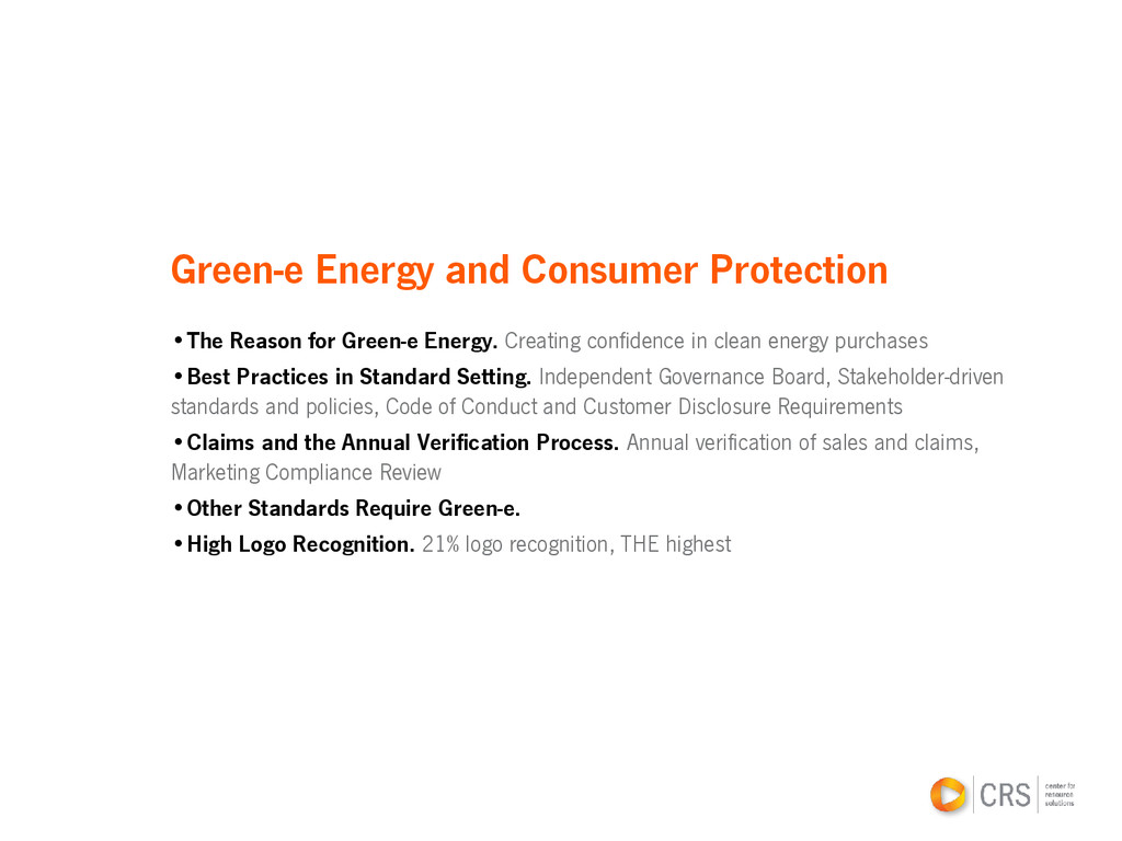 Green-e Energy and Consumer Protection •The Rea...