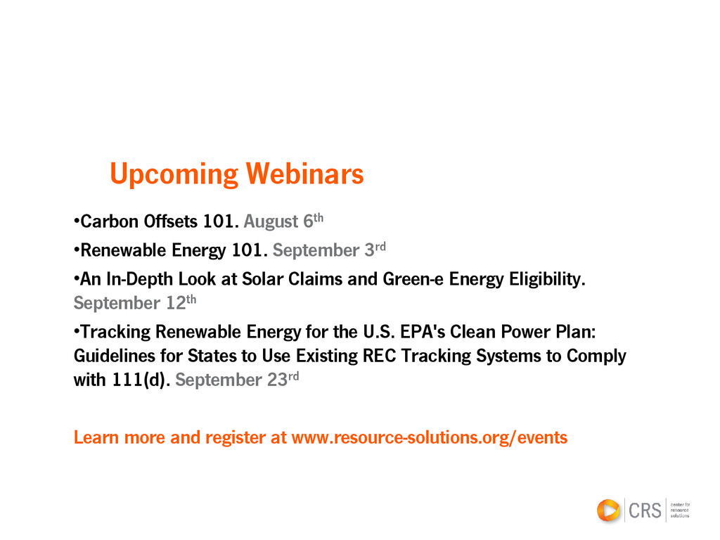 Upcoming Webinars •Carbon Offsets 101. August 6...