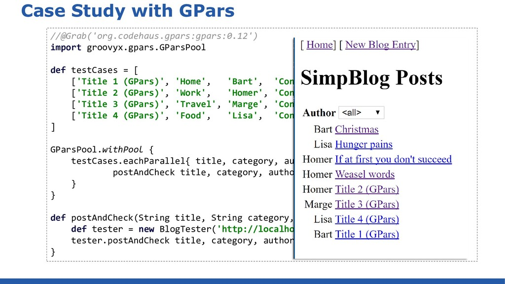 Case Study with GPars //@Grab('org.codehaus.gpa...