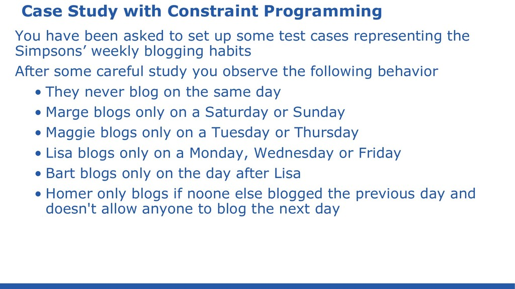 Case Study with Constraint Programming You have...