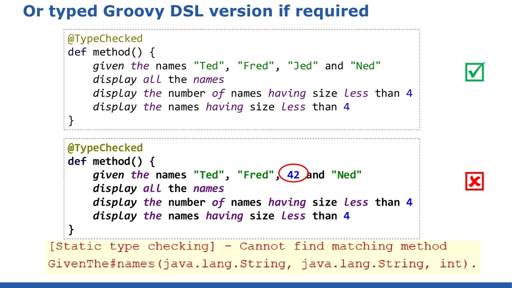 Or typed Groovy DSL version if required @TypeCh...
