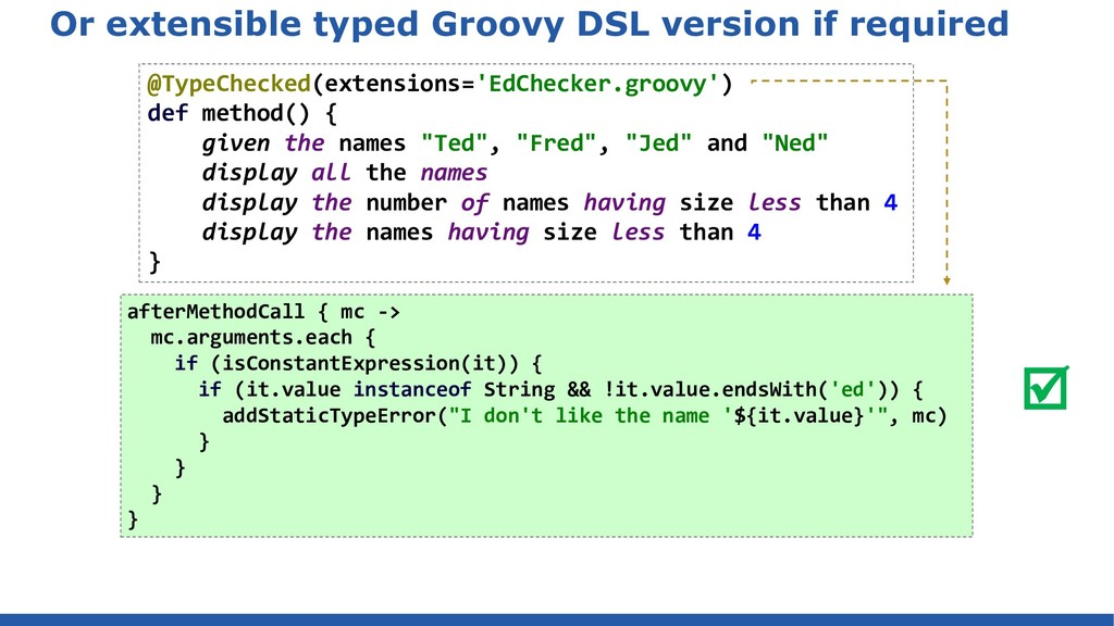 Or extensible typed Groovy DSL version if requi...