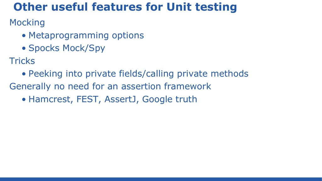 Other useful features for Unit testing Mocking ...