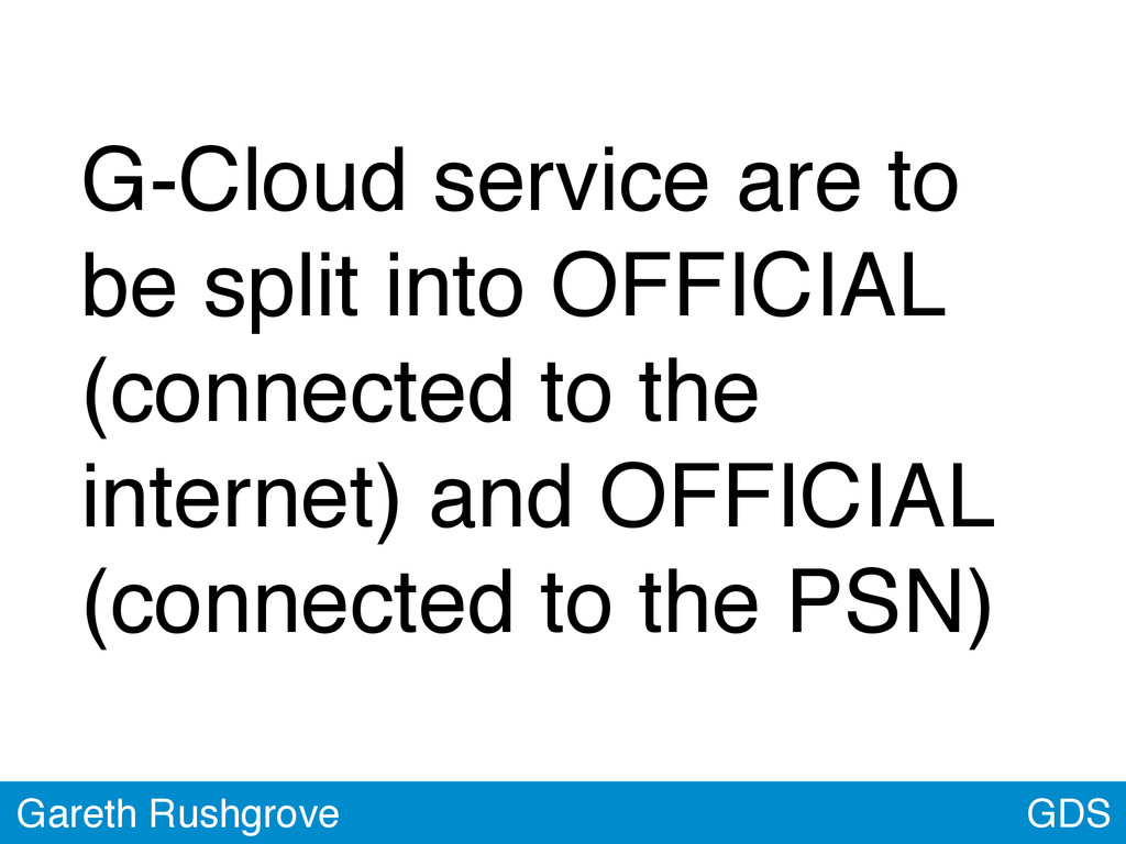 GDS Gareth Rushgrove G-Cloud service are to be ...