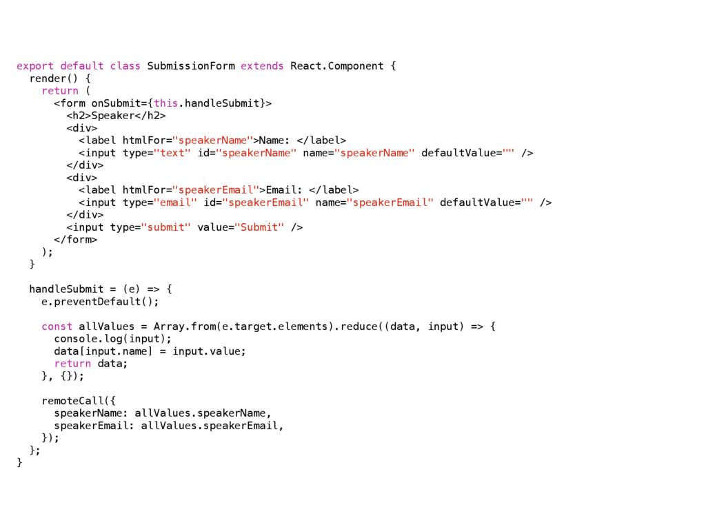 export default class SubmissionForm extends Rea...