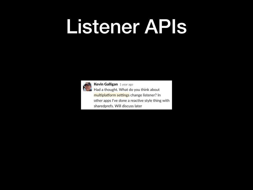 Listener APIs