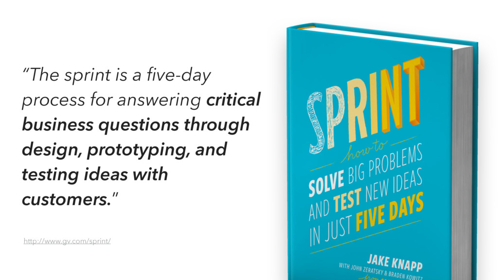 """The sprint is a five-day process for answering ..."