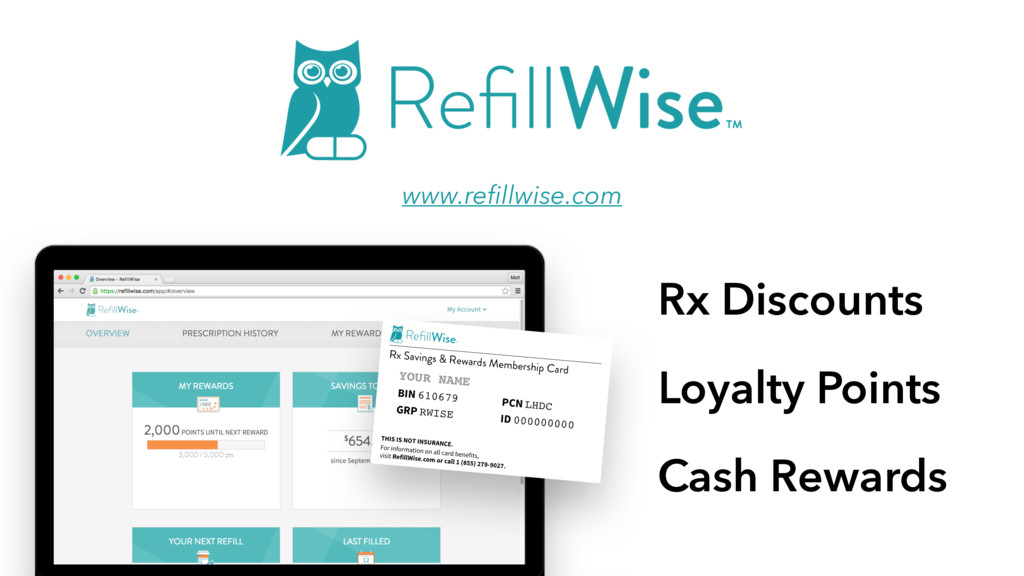 www.refillwise.com Rx Discounts Loyalty Points C...