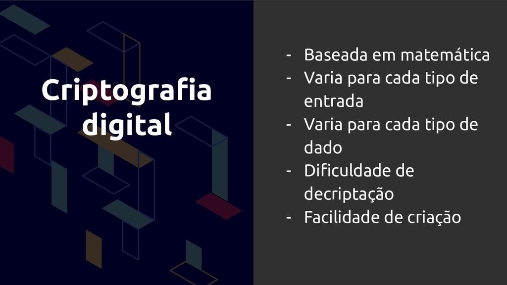 Criptografia digital - Baseada em matemática - V...
