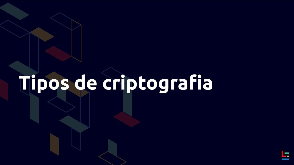 Tipos de criptografia