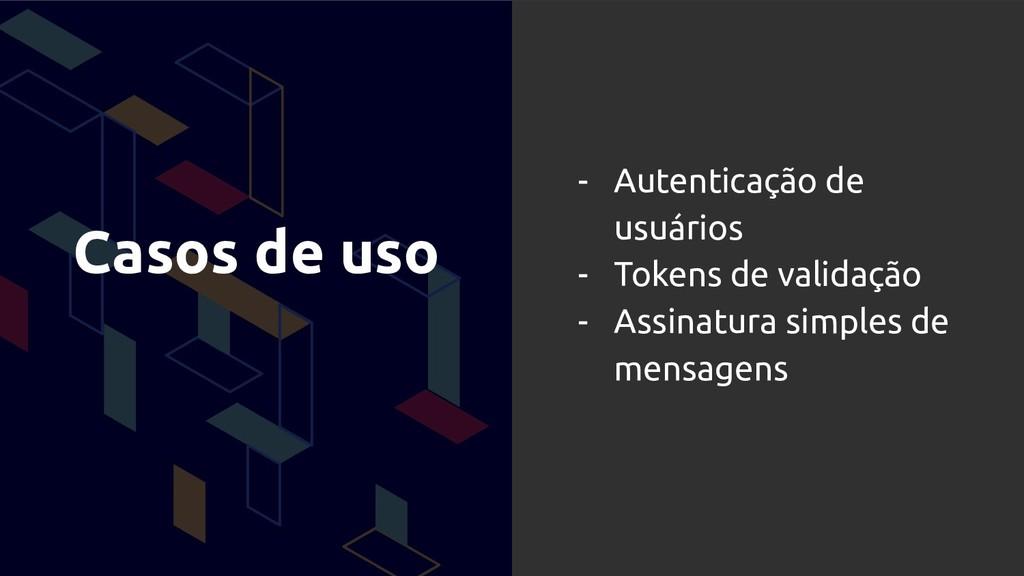 Casos de uso - Autenticação de usuários - Token...