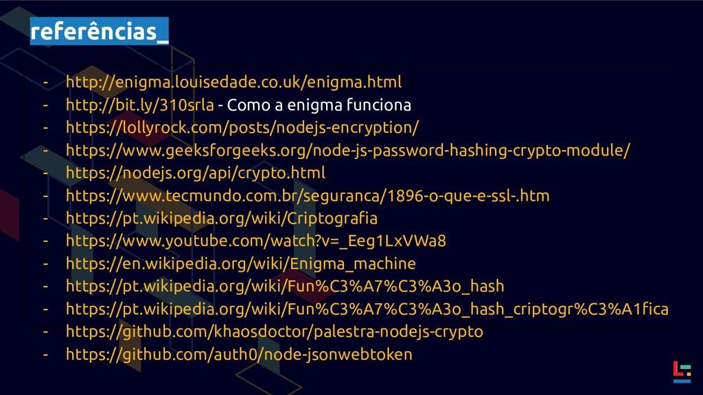 referências_ - http://enigma.louisedade.co.uk/e...