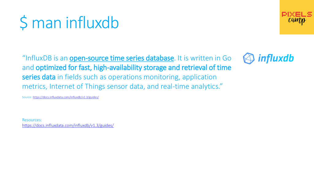 """$ man influxdb """"InfluxDB is an open-source time..."""