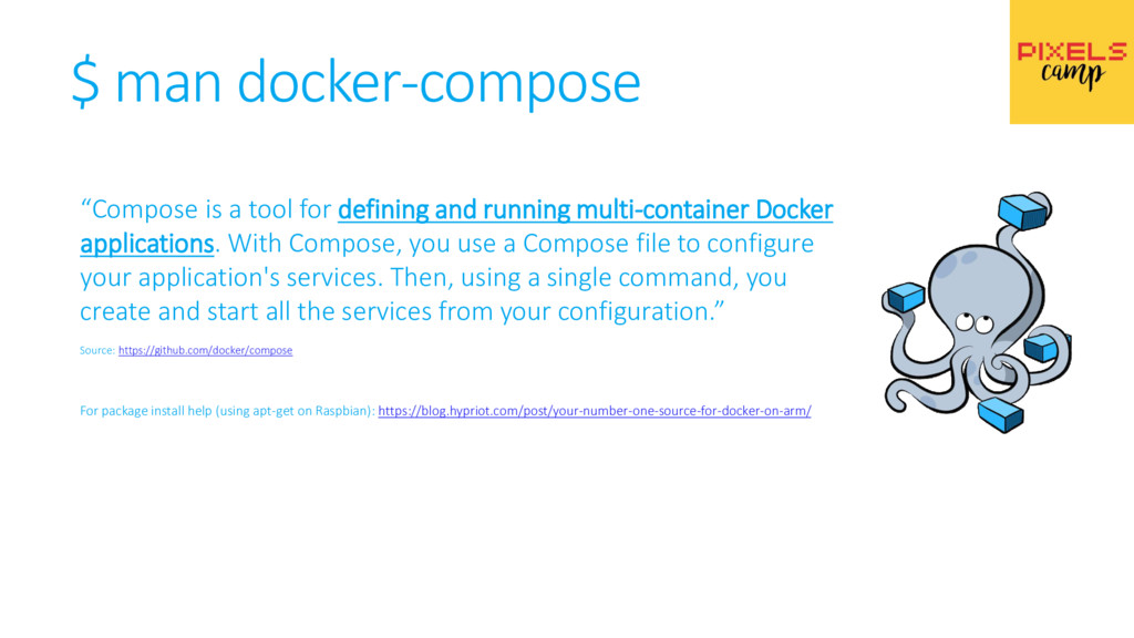 """$ man docker-compose """"Compose is a tool for def..."""
