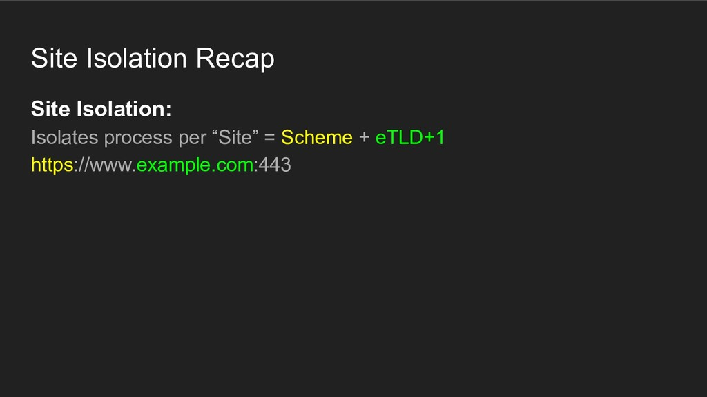 Site Isolation Recap Site Isolation: Isolates p...