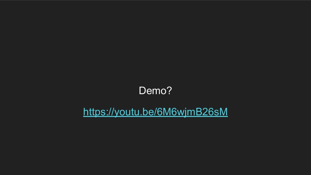 Demo? https://youtu.be/6M6wjmB26sM
