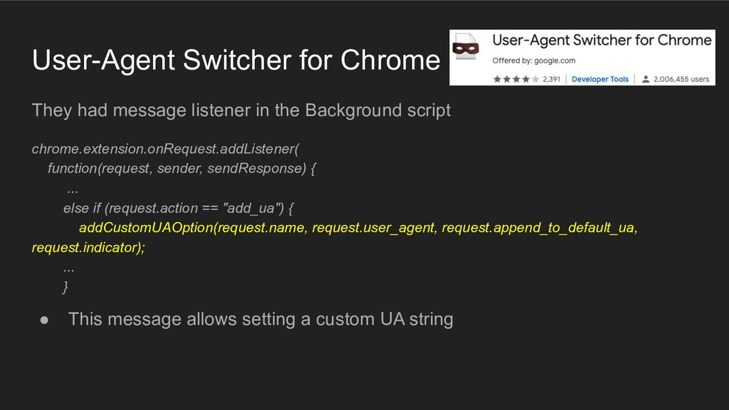 User-Agent Switcher for Chrome They had message...