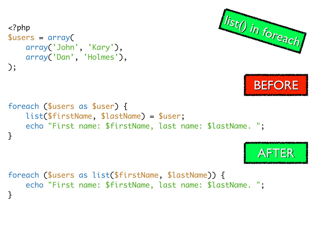 <?php $users = array( array('John', 'Kary'), ar...