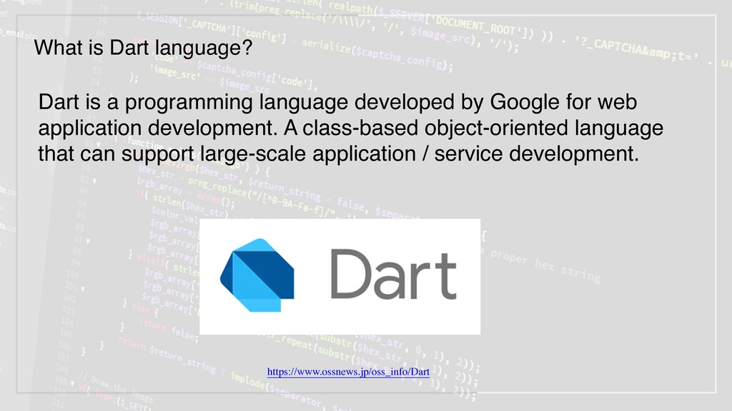 Dart is a programming language developed by Goo...