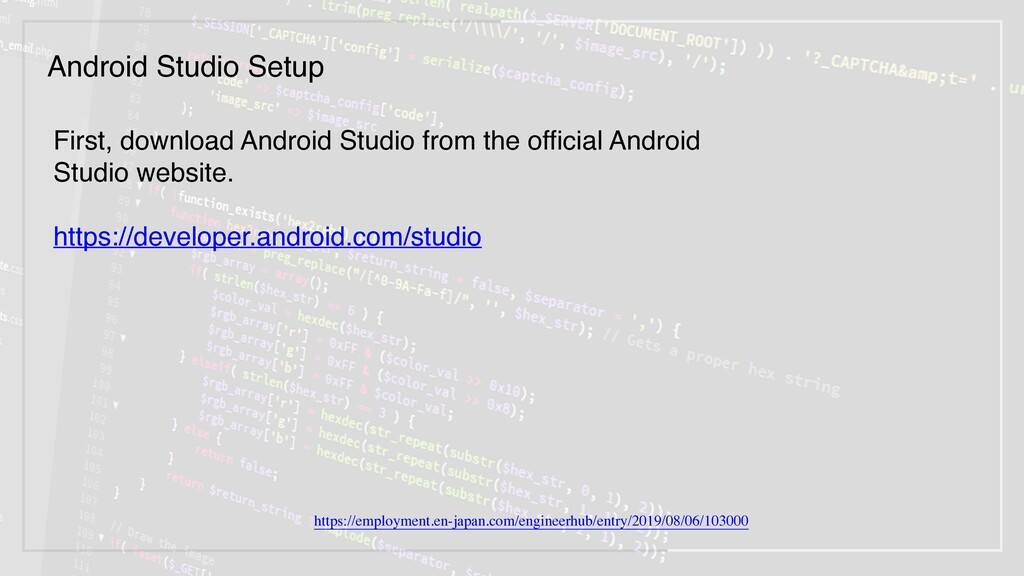 First, download Android Studio from the officia...