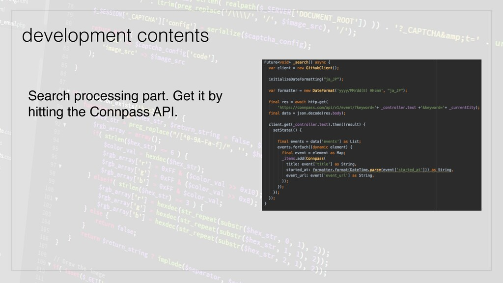 development contents Search processing part. Ge...