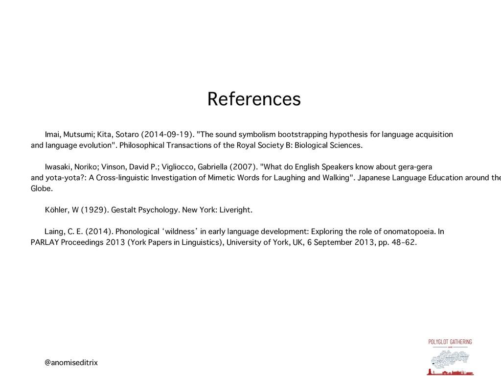 @anomiseditrix References Imai, Mutsumi; Kita, ...