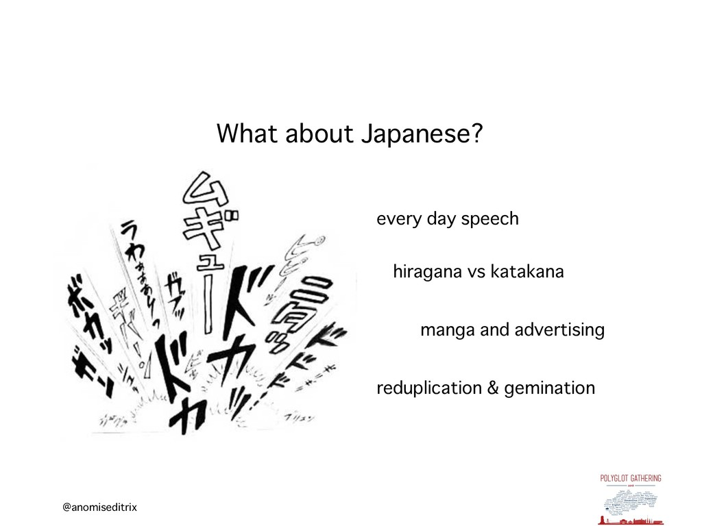 @anomiseditrix What about Japanese? every day s...