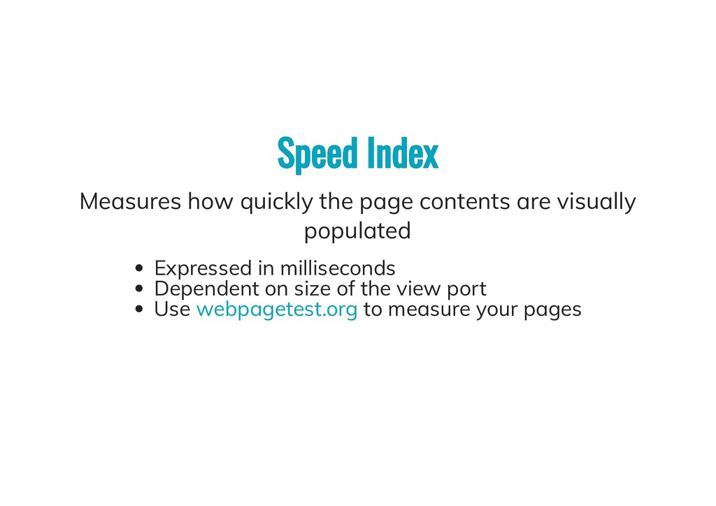 Speed Index Speed Index Measures how quickly th...