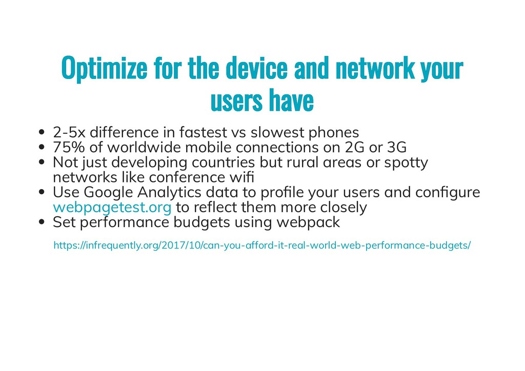 Optimize for the device and network your Optimi...