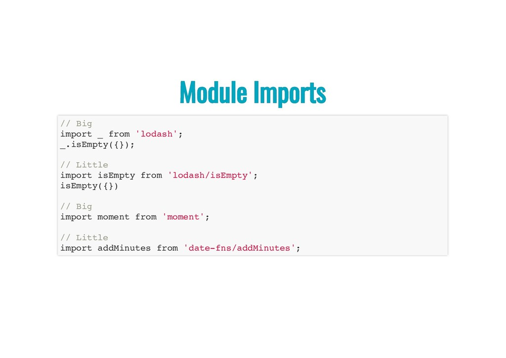 Module Imports Module Imports // Big import _ f...