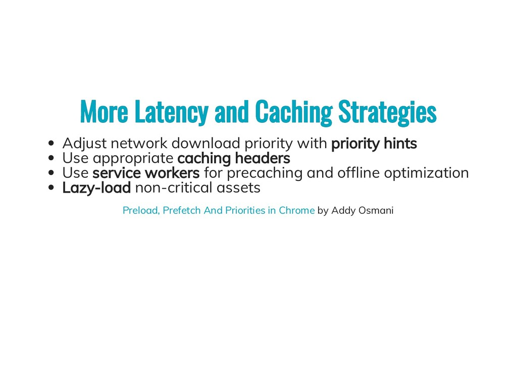 More Latency and Caching Strategies More Latenc...