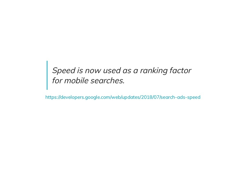Speed is now used as a ranking factor for mobil...