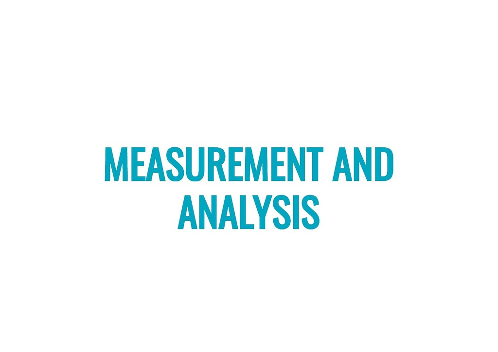 MEASUREMENT AND MEASUREMENT AND ANALYSIS ANALYS...